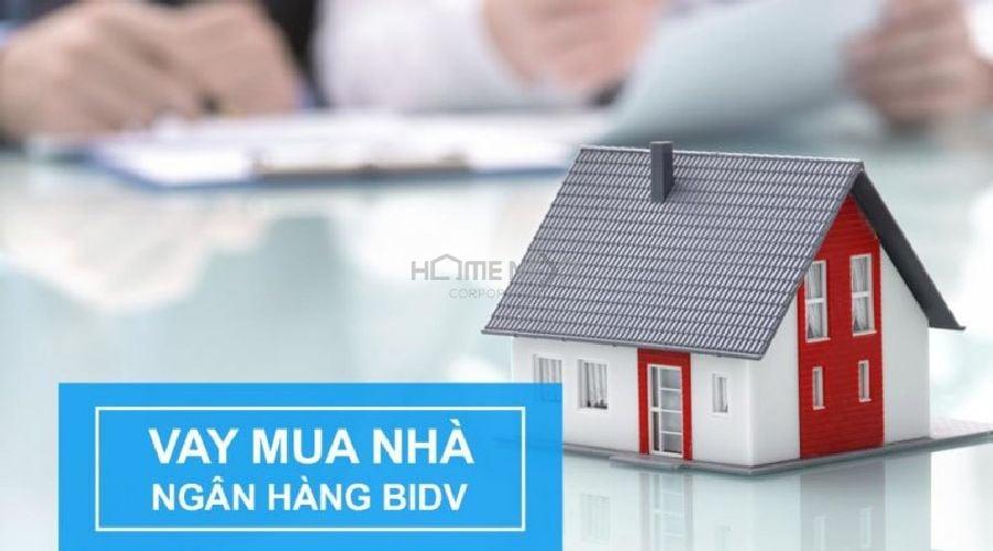 Ngân hàng BIDV cho vay mua nhà trả góp chính sách tốt nhất